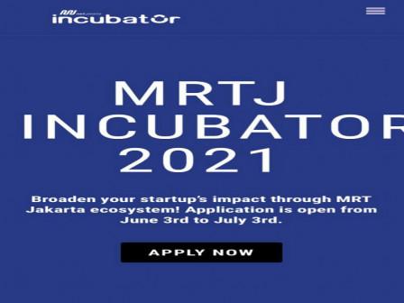 MRT Jakarta Kembali Hadirkan MRTJ Incubator Program 2021