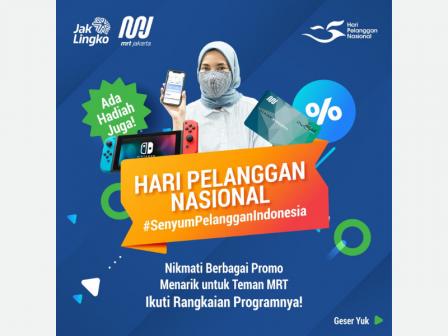 Ini Rangkaian Kegiatan PT MRT Jakarta (Perseroda) Memperingati Hari Pelanggan Nasional