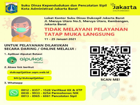 Until January 25, West Jakarta Dukcapil Office Only Provides Online Services