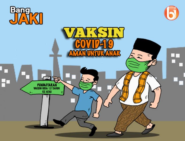 Vaksin COVID-19 Aman untuk Anak