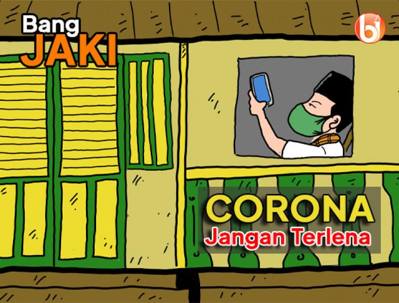 Corona Jangan Terlena