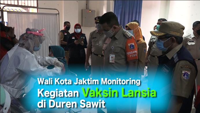 Wali Kota Jaktim Monitoring Kegiatan Vaksin Lansia di Duren Sawit