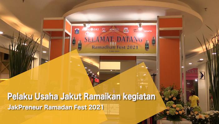 Pelaku Usaha Jakut Ramaikan kegiatan JakPreneur Ramadhan Fest 2021