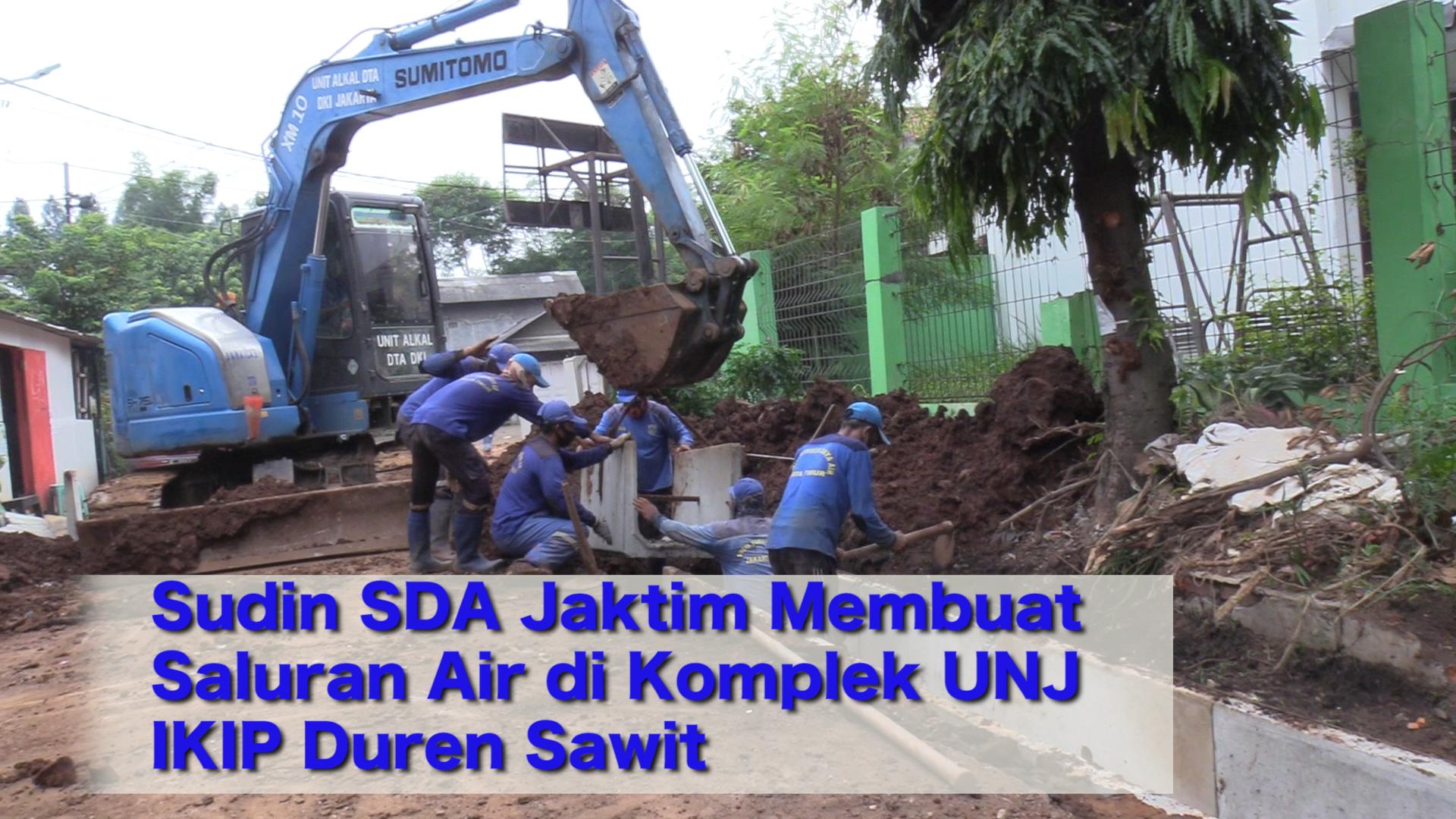 Sudin SDA Jaktim Membuat Saluran Air di Komplek UNJ IKIP Duren Sawit