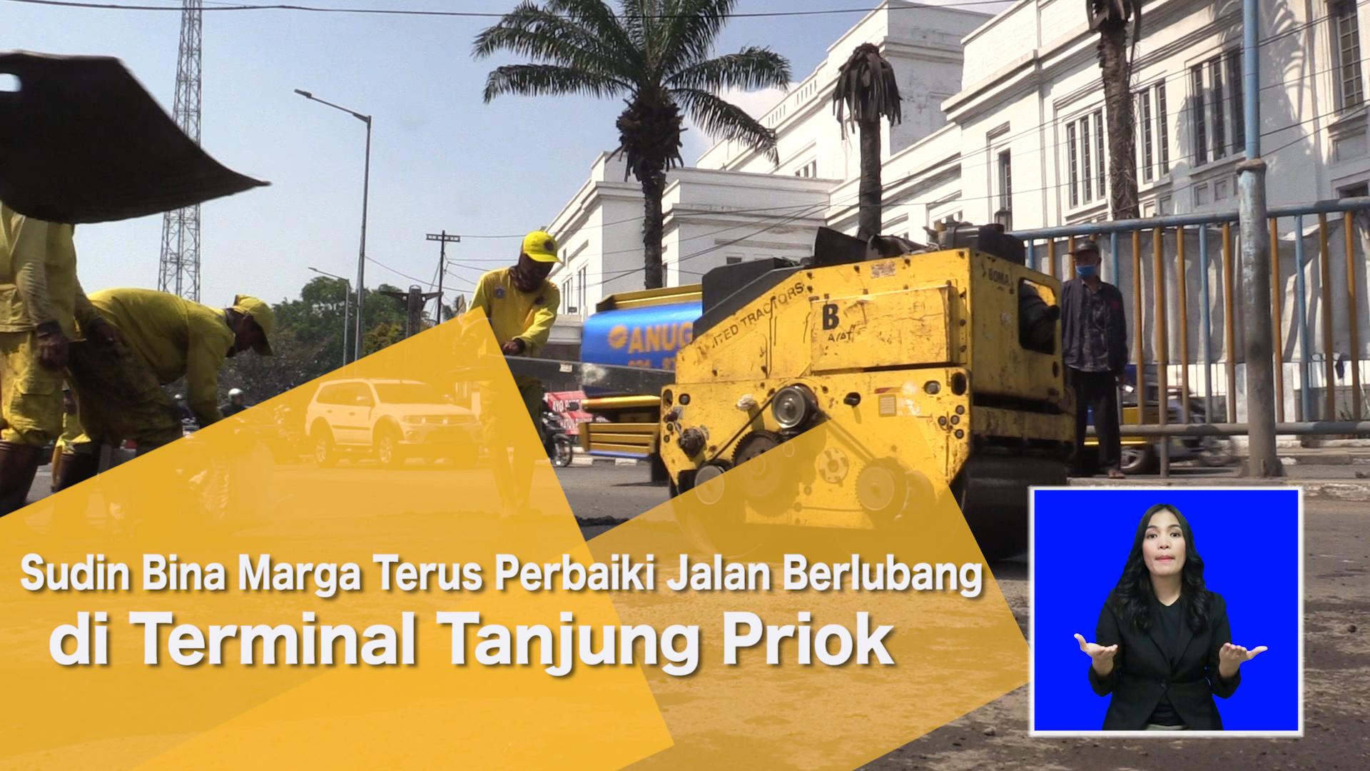 Sudin Bina Marga Terus Perbaiki Jalan Berlubang di Terminal Tanjung Priok