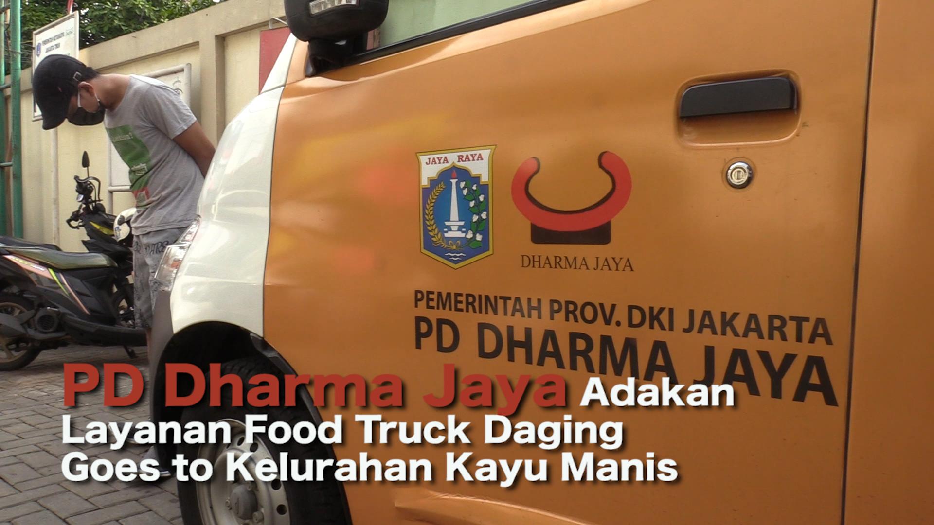 PD Dharma Jaya Adakan Layanan Food Truck Daging Goes to Kelurahan Kayu Manis