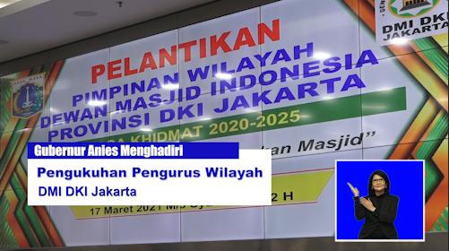 Gubernur Anies Menghadiri Pengukuhan Pengurus Wilayah DMI DKI jakarta.mp4