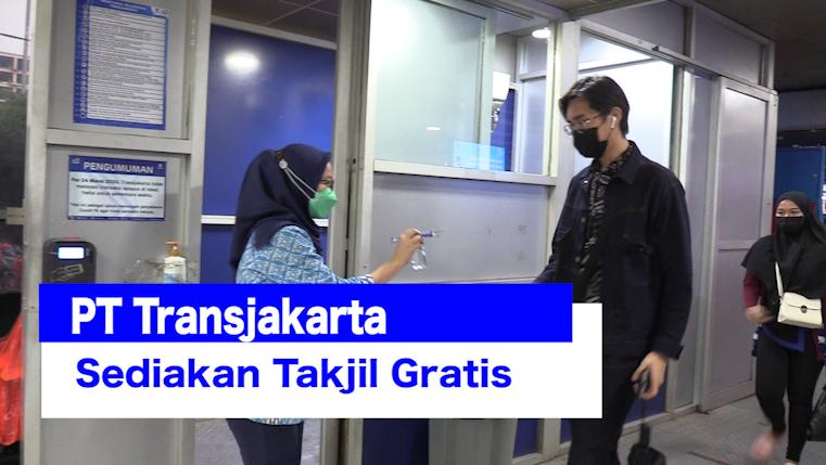 PT Transjakarta Sediakan Takjil Gratis