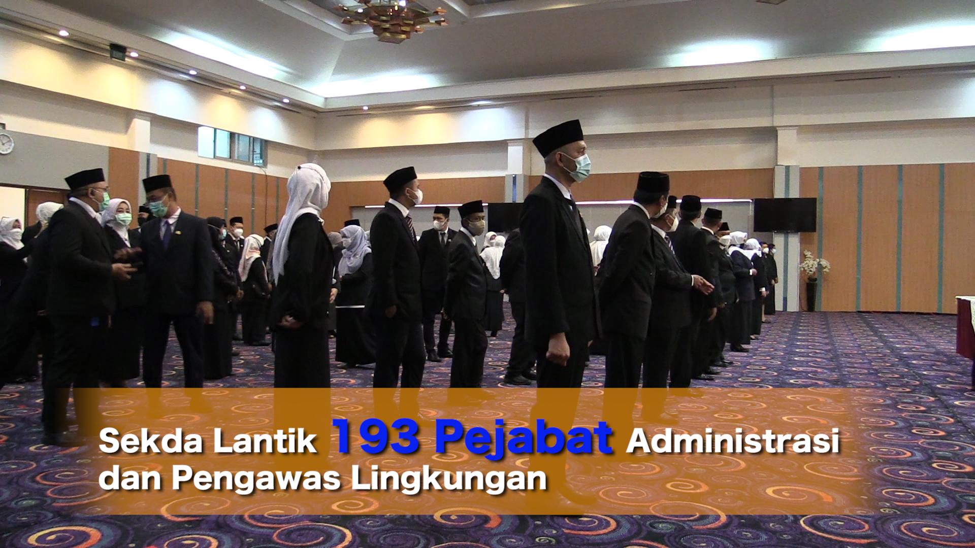 Sekda Lantik 193 Pejabat Administrasi dan Pengawas Lingkungan