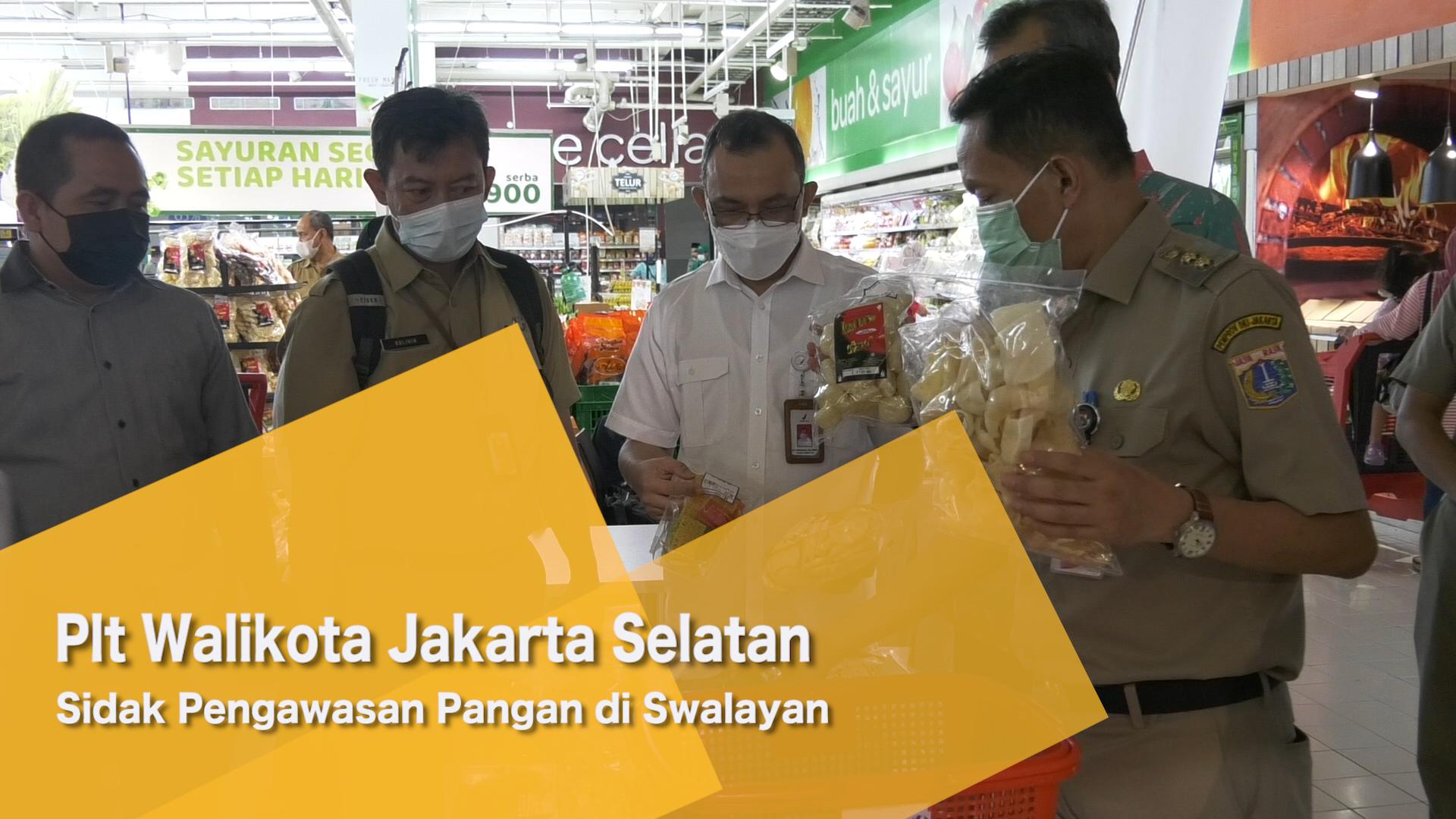 Plt Walikota Jakarta Selatan Sidak Pengawasan Pangan di Swalayan