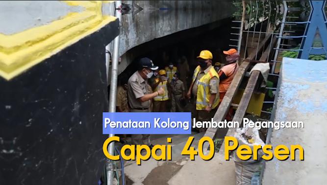 Penataan Kolong Jembatan Pegangsaan Capai 40 Persen