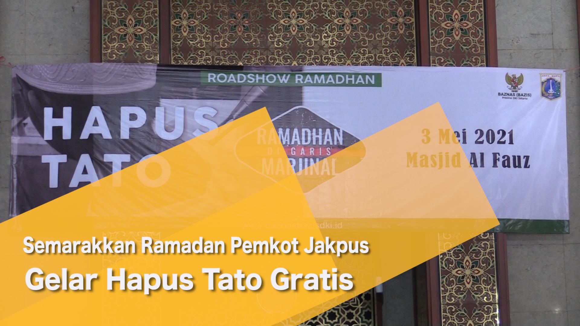 Semarakkan Ramadan Pemkot Jakpus Gelar Hapus Tato Gratis